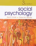 Social Psychology: Third Edition