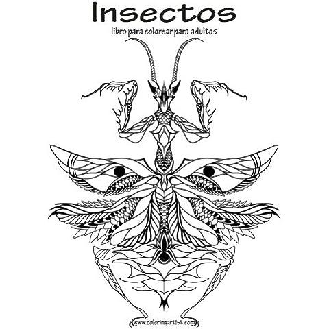 Insectos libro para colorear para adultos 1: Volume 1
