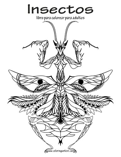 Read Insectos Libro Para Colorear Para Adultos 1 Volume 1