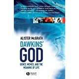 Dawkins' GOD: Genes, Memes, and the Meaning of Life by Alister McGrath (2004-11-30)
