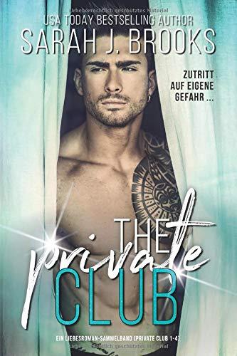 The Private Club: Ein Liebesroman - Sammelband