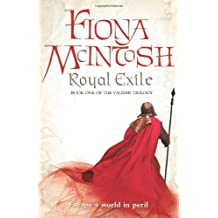 Royal Exile: Book One of the Valisar Trilogy (Valisar Trilogy 1) by Fiona McIntosh (2009-01-05)