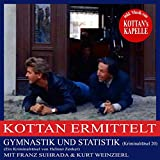 Gymnastik und Statistik (Kottan ermittelt - Kriminalrätsel 20)