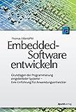 Image de Embedded-Software entwickeln: Grundlagen der Programmierung eingebetteter Systeme - Eine E