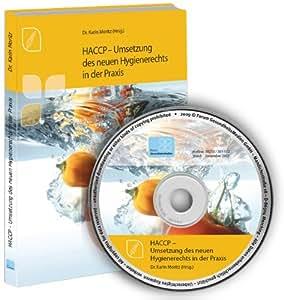 HACCP - Umsetzung des neuen Hygienerechts in der Praxis auf CD-ROM