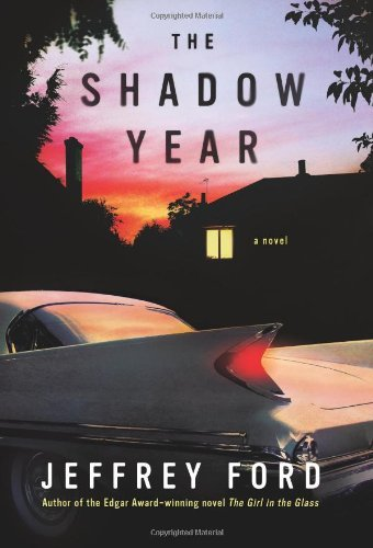 The Shadow Year by Jeffrey Ford (2008-03-05)