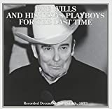Songtexte von Bob Wills & His Texas Playboys - For the Last Time