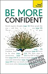 Be More Confident: Teach Yourself (Teach Yourself General)