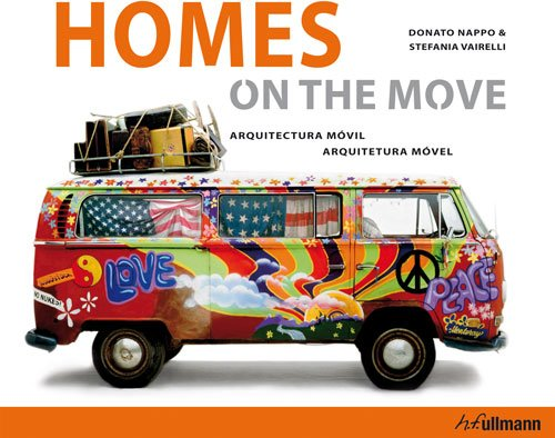 HOMES ON THE MOVE ARQUITECTURA MOVIL por UNKNOWN