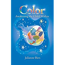 Color Awakening the Child Within
