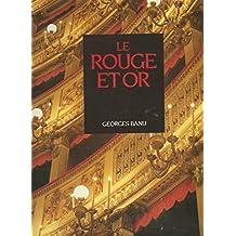 Le rouge et or. Une poétique du théâtre à l'italienne.