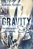 Gravity: Verführerische Anziehung (Gravity Reihe)