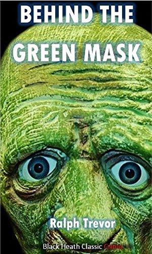 Behind the Green Mask (Black Heath Classic Crime)