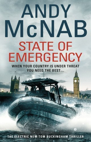 Portada del libro State Of Emergency: (Tom Buckingham Thriller 3) by Andy McNab (2016-05-19)