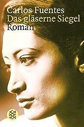 Das gläserne Siegel: Roman