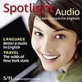 Spotlight Audio - Better e-mails in English. 5/2011: Englisch lernen Audio - E-Mails auf Englisch