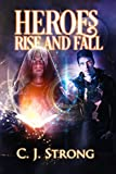 Heroes Rise and Fall (Tales of Grandeur Book 1) (English Edition)