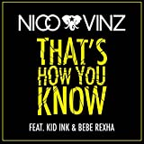 That's How You Know (feat. Kid Ink & Bebe Rexha) [Explicit]