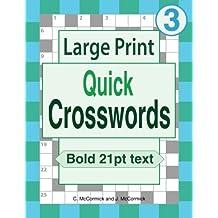 Large Print Quick Crosswords: Volume 3