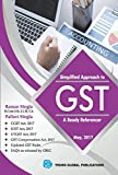 Simplified Approach to GST A READY REFERENCER 2017
