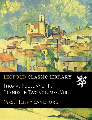 thomas-poole-and-his-friends-in-two-volumes-vol-i