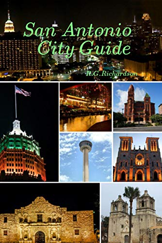 San Antonio City Guide (United States City Series Book 78) (English Edition)