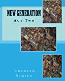 New Generation: Act Two