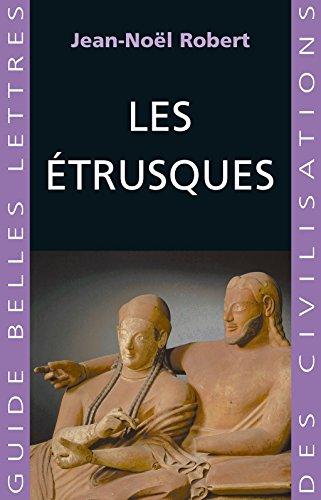 Les Etrusques (Guides Belles Lettres des civilisations t. 15) par Jean-Noël Robert