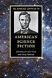 The Cambridge Companion to American Science Fiction (Cambridge Companions to Literature)