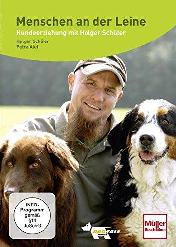 Menschen an der Leine - Hundeerziehung mit Holger Schüler