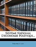 Systeme National D'Economie Politique. - Nabu Press - 11/03/2012