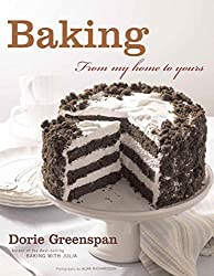 Baking: From My Home to Yours by Dorie Greenspan (2006-09-25)
