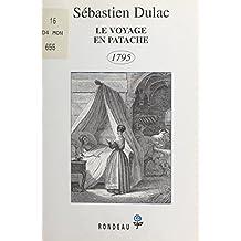 Le voyage en Patache : 1795