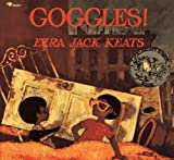 Goggles by Ezra Jack Keats (1987-08-15)