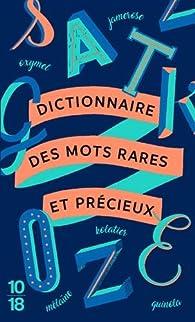 Dictionnaire des mots rares et précieux par Jean-Claude Zylberstein
