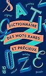 Dictionnaire des mots rares et précieux par Anonyme