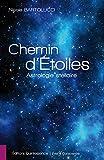 Chemin d'Étoiles: Astrologie stellaire