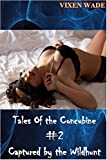 Tales of the Concubine #2 Taken by the Wildhunt: The Strongest Alpha Males are Inhuman