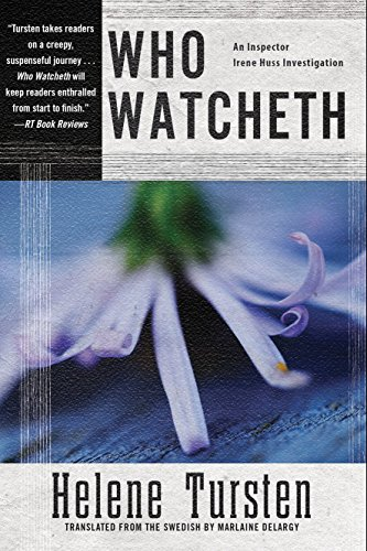 Who Watcheth (Irene Huss Investigation)