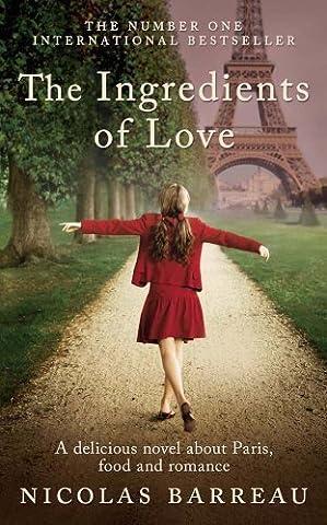 The Ingredients of Love by Barreau, Nicolas (2013) Paperback