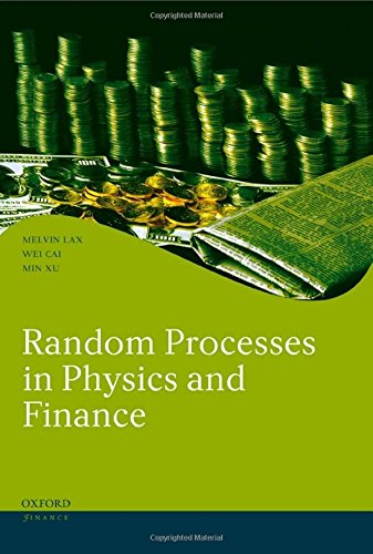 Random Processes in Physics and Finance (Oxford Finance Series)
