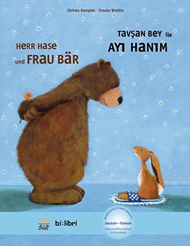 Herr Hase & Frau Bär: Kinderbuch Deutsch-Türkisch mit MP3-Hörbuch zum Herunterladen (Herr Hase und Frau Bär)