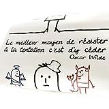 Les Trésors De Lily [L5451 - Board aufkleber 'Proverbes' der beste weg. Versuchung. - oscar wilde (50x70 cm).