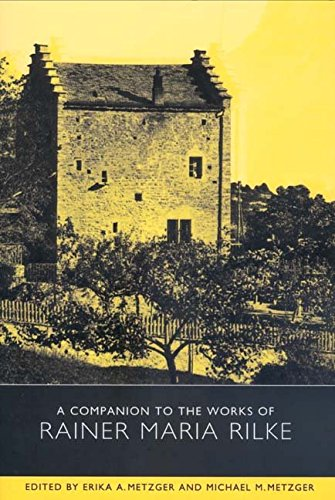 [A Companion to the Works of Rainer Maria Rilke] (By: Erika A. Metzger) [published: August, 2004]