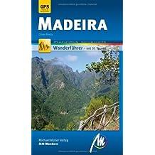 Madeira MM-Wandern: Wanderführer mit GPS gestützten Wanderungen.
