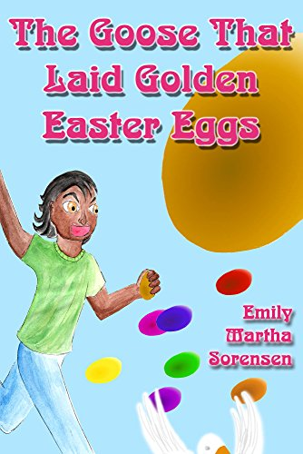 The Goose That Laid Golden Easter Eggs (English Edition)