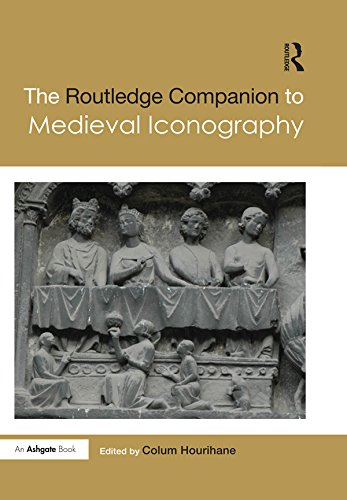 The Routledge Companion to Medieval Iconography (Routledge Art History and Visual Studies Companions) (English Edition)