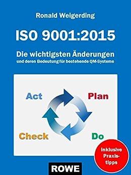 ISO 9001:2015: Die wichtigsten Änderungen und deren Bedeutung für bestehenden QM-Systeme