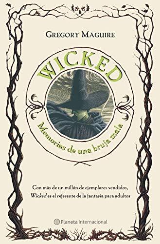 Wicked. Memorias de una bruja mala, de Gregory Maguire - Cine de Escritor