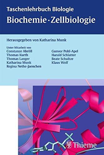 Biochemie - Zellbiologie (Taschenlehrbuch Biologie)